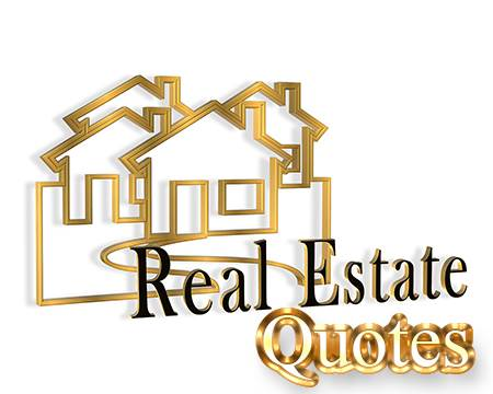 Famous Real Estate Quotes And Sayings
